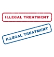Illegal Treatment Rubber Stamps vector image vector image