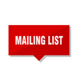 mailing list red tag vector image vector image