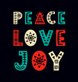 peace love joy christmas greeting card vector image vector image