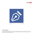 pen nib icon - blue photo frame vector image vector image