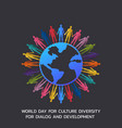 world day for culture diversity for dialog and vector image vector image
