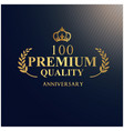 anniversary 100 premium quality luxurious logotype vector image