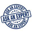 ask an expert blue grunge stamp vector image vector image