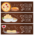 set banners for theme italian cuisine vector image