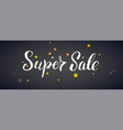 super sale banner with calligraphic vector image vector image