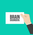 man showing paper brain disorders text vector image
