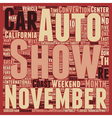 November Auto Shows Don t Miss em text background vector image vector image