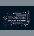 thanks to doctors and nurses vector image