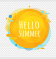 hello summer poster speech bubble isolated vector image vector image