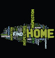 find home inspector text background word cloud vector image vector image