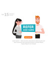 refer and earn vector image vector image