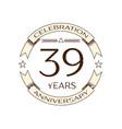 thirty nine years anniversary celebration logo vector image vector image
