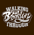 Walking through brooklyn custom script lettering