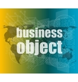 business object word on digital screen mission vector image vector image