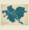 modern city map - pittsburgh pennsylvania city of vector image