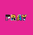 pray concept word art vector image vector image