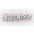discount text over colorful confetti vector image vector image