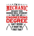 i m a mechanic because your honor mechanic quote vector image vector image