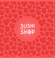 label and frame with pattern for sushi shop vector image