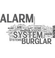 a burglar alarm system text word cloud concept vector image vector image