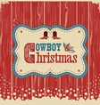 Cowboy christmas card with text on wood board vector image vector image