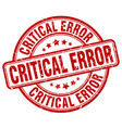 critical error red grunge stamp vector image vector image