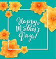 happy mothers day floral greeting card beautiful vector image