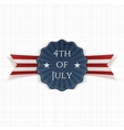 Independence Day 4th of July realistic Label vector image vector image
