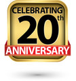 celebrating 20th years anniversary gold label vector image vector image