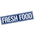 fresh food square grunge stamp vector image vector image