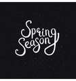 Spring Season Phrase on a Dotted Black Background vector image