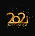 happy 2021 new year golden banner template vector image vector image