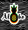 poster or print with pineapple and aloha lettering vector image vector image