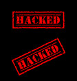 red grunge hacked stamp on black background vector image vector image