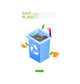 save planet - modern colorful isometric vector image
