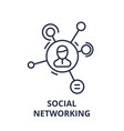 social networking line icon concept social vector image vector image