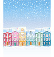 winter colorful city buildings covered in snow vector image vector image