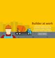 builder at work banner horizontal concept vector image