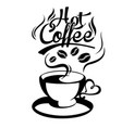 hot coffee coffee cup white background imag vector image vector image
