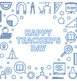 happy teachers day outline or vector image vector image