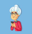 senior old woman using smartphone cartoon characte vector image