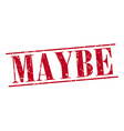 maybe red grunge vintage stamp isolated on white vector image vector image