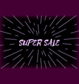 typography super sale design and sunburst vector image vector image