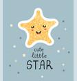 cute little star - fun hand drawn nursery poster vector image