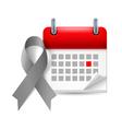 Gray awareness ribbon and calendar vector image vector image