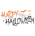 happy halloween lettering with spider web and bat vector image