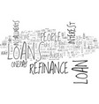 why resort to a refinance loan text word cloud vector image vector image