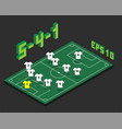 football 5-4-1 formation with isometric field vector image vector image