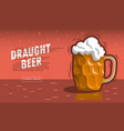 glass mug of draft beer with foam vector image