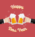 happy new year poster toasting glasses beer vector image